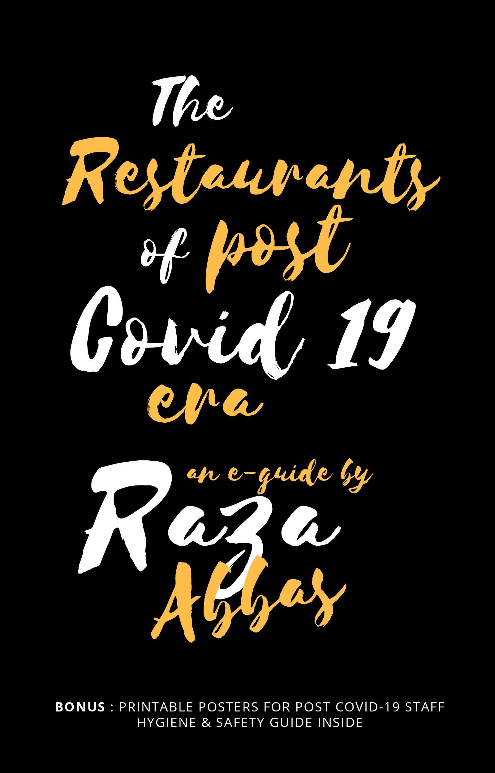 The Restaurants of Post COVID-19 Era