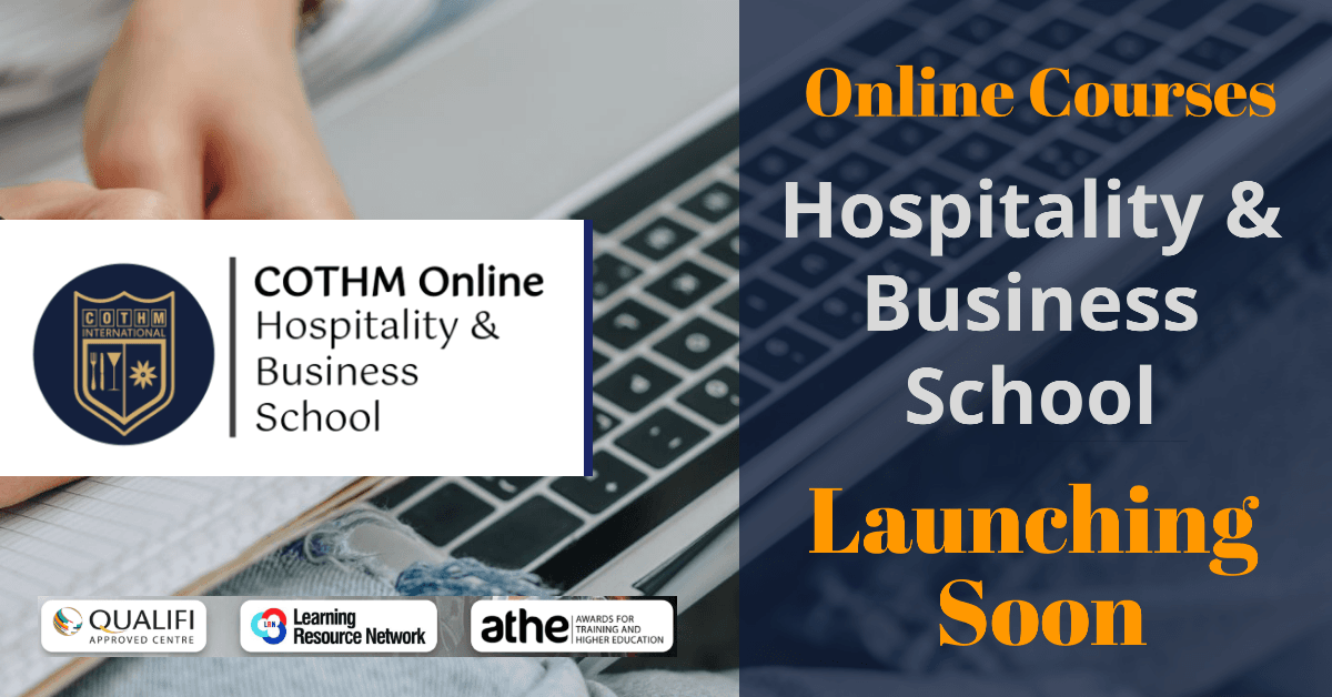 Launching Soon | COTHM Online Hospitality & Business School